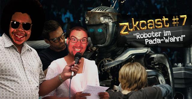 """, Zukcast #7 – Review zu """"Real Steel"""""""