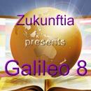 """Mess(i)ebericht von Zukunftias """"Galileo 8"""" gefällig?"""