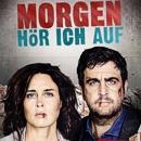 """, Kurzreview: """"Morgen hör ich auf"""" (das deutsche """"Breaking Bad"""")"""
